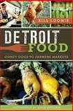 Detroit Food, Bill Loomis, 1609497678