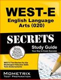 WEST-E English Language Arts (020) Secrets Study Guide : WEST-E Test Review for the Washington Educator Skills Tests-Endorsements, WEST-E Exam Secrets Test Prep Team, 1614037671