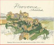 Provence Sketchbook, Fabrice Moireau, 9814217670