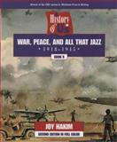 War, Peace, and All That Jazz, 1918-1945, Joy Hakim, 0195127676
