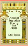 Ancient Egyptian Poetry and Prose, Adolf Erman, 048628767X