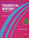 Theoretical Nursing : Development and Progress, Meleis, Afaf Ibrahim, 0781757673