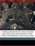 A Declaration of the Affairs of the English People That First Inhabited New England, Phinehas Pratt, 1149727675