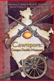 Cawnpore, William Northacker, 145655767X