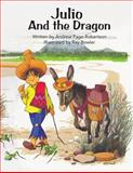 Julio and the Dragon, Andrew Page-Robertson, 1481067672