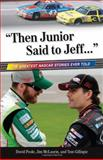 Then Junior Said to Jeff..., Jim McLaurin and David Poole, 1600787673