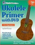 Ukulele Primer with DVD, Bert Casey, 1893907678