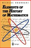 Elements of the History of Mathematics 9783540647676