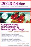 Complete Guide to Prescription and Nonprescription Drugs 2013, H. Winter Griffith, 0399537678