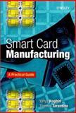 Smart Card Manufacturing 9780471497677