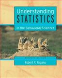 Understanding Statistics in the Behavioral Sciences (with CD-ROM and InfoTrac), Pagano, Robert R., 0534617670