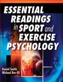 Essential Readings in Sport and Exercise Psychology, Smith, Daniel and Bar-Eli, Michael, 0736057676