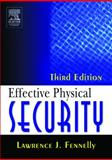 Effective Physical Security, Fennelly, Lawrence J., 0750677678