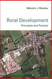 Rural Development : Principles and Practice, Moseley, Malcolm, 0761947671