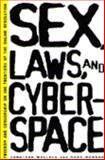 Sex, Laws and Cyberspace 9780805047677