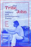 The Tribe of John : Ashbery and Contemporary Poetry, , 0817307672