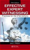 Effective Expert Witnessing, Jack V. Matson, 1439887675