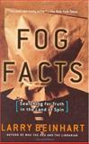 Fog Facts, Larry Beinhart, 1560257679