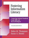 Fostering Information Literacy, Helen M. Thompson and Susan A. Henley, 1563087677