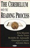 The Cerebellum and the Reading Process, Paola Torre, Rodolfo M. Antonello, Giuseppe Cazzato, Antonio Bava, 1590337670