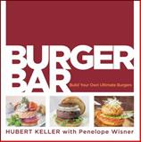 Burger Bar, Hubert Keller and Penelope Wisner, 0470187670