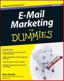 E-Mail Marketing for Dummies, John Arnold, 0470947675