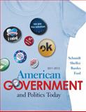 American Government and Politics Today 2011-2012 Edition, Schmidt, Steffen W. and Shelley, Mack C., 0495797677