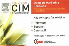 Strategic Marketing Decisions, Willoughby, Mike and Marketing Knowledge Staff, 0750667672