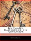 Der Stand der Frauenbildung in Den Kulturländern, Gertrud Bäumer, 1144067677