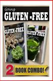 Gluten-Free Raw Food Recipes and Gluten-Free Vitamix Recipes, Tamara Paul, 1499657676
