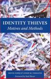 Identity Thieves : Motives and Methods, Copes, Heith and Vieraitis, Lynne M., 1555537677