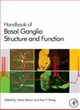 Handbook of Basal Ganglia Structure and Function, , 0123747678