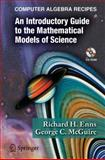 Computer Algebra Recipes : An Introductory Guide to the Mathematical Models of Science, Enns, Richard H. and McGuire, George C., 0387257675