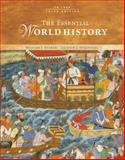 The Essential World History : To 1500, Spielvogel, Jackson J. and Duiker, William J., 0495097675