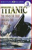 Titanic, Mark Dubowski and Dorling Kindersley Publishing Staff, 0789437678