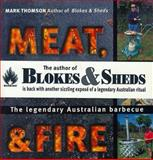 Meat, Metal and Fire, Mark Thomson, 0207197687