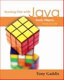 Starting Out with Java : Early Objects, Gaddis, Tony, 0321497686