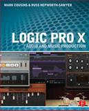 Logic Pro X, Mark Cousins and Russ Hepworth-Sawyer, 0415857686