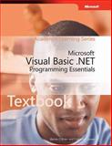 Microsoft Visual Basic . NET Programming Essentials, O'Brien, Bernie and Seaver, Catherine, 0470067683