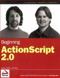 Beginning ActionScript 2. 0, Nathan Derksen and Jeff Berg, 0764577689