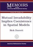 Mutual Invadability Implies Coexistence in Spatial Models, Rick Durrett, 0821827685