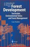 Forest Development : Succession, Environmental Stress and Forest Management, , 3540437681
