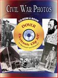 Civil War Photos CD-ROM and Book, , 0486997685