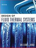 Design of Fluid Thermal Systems 3rd Edition