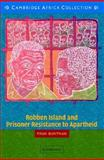 Robben Island and Prisoner Resistance to Apartheid African Edition 9780521537681
