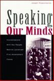 Speaking Our Minds : Conversations with the People Behind Landmark First Amendment Cases, Russomanno, Joseph, 080583768X