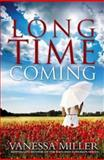 Long Time Coming, Vanessa Miller, 1426707681