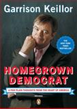 Homegrown Democrat, Garrison Keillor, 0143037684