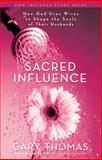 Sacred Influence, Gary Thomas, 031027768X