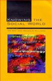 Knowing the Social World, May, T., 033519768X